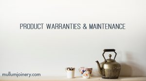 Joinery Cabinet Product Warranty